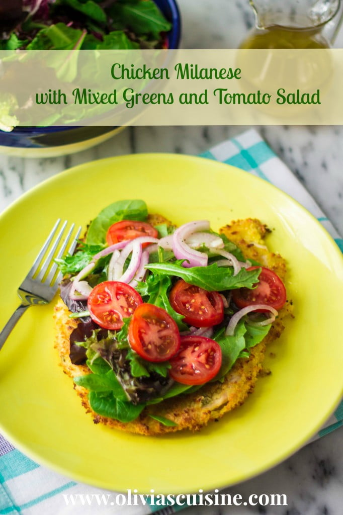 Baked Chicken Milanese with Mixed Greens and Tomato Salad