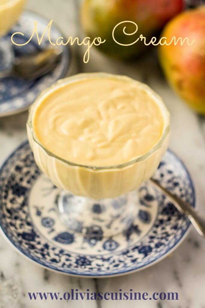 Mango Cream | www.oliviascuisine.com