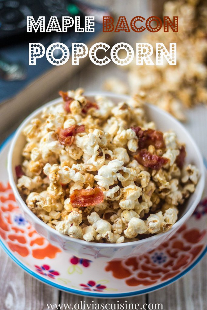 Maple Bacon Popcorn   www.oliviascuisine.com