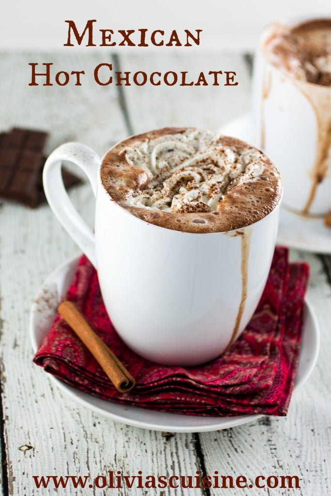 Mexican Hot Chocolate - Olivia's Cuisine