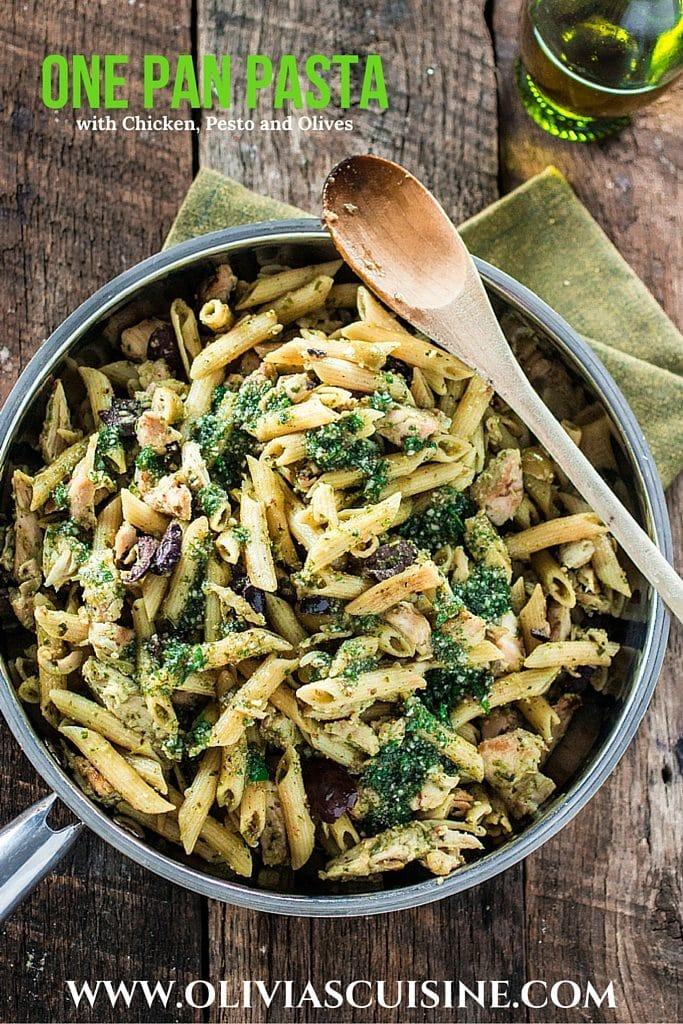 One Pan Pasta With Chicken Pesto And Olives Olivia S Cuisine