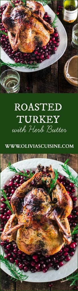 Roasted Turkey with Herb Butter   www.oliviascuisine.com   Looking for a good turkey recipe for Thanksgiving or Christmas? Look no further! This turkey is roasted with a parsley, lemon and garlic butter and covered in bacon (during roasting time) for amazing flavor and juiciness!