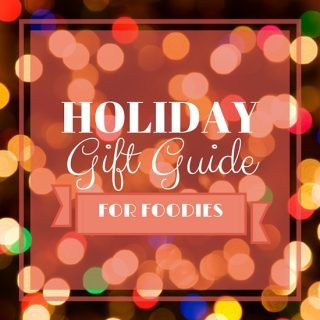 2015 Holiday Gift Guide For Foodies