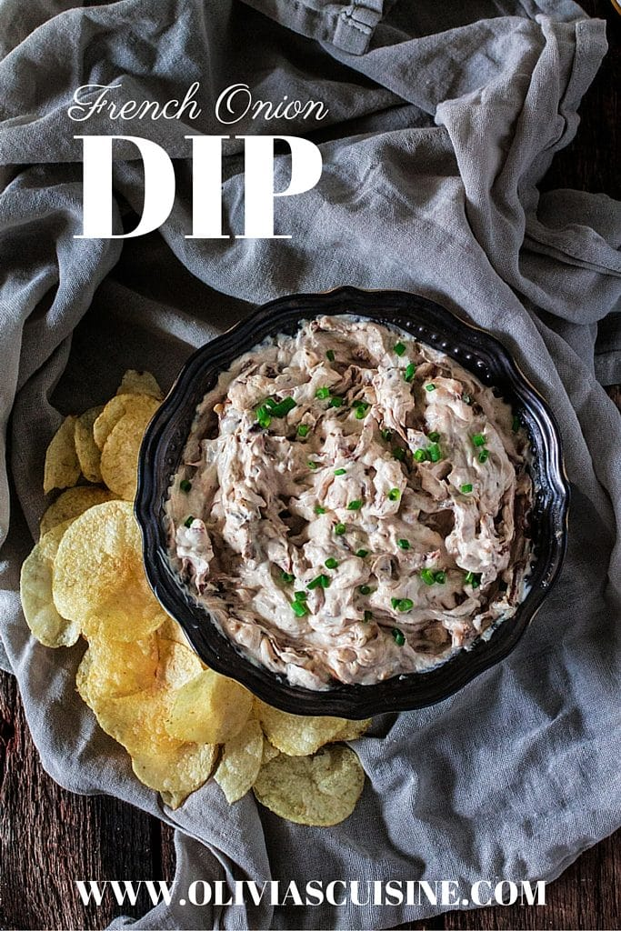 French Onion Dip   www.oliviascuisine.com   Msg 4 21+ Forget the store bought stuff! This French Onion Dip is made from scratch and is super creamy, rich and full of big flavors. Perfect for game day or any party, really! Even better if you pair it with Woodbridge Wine. #AD