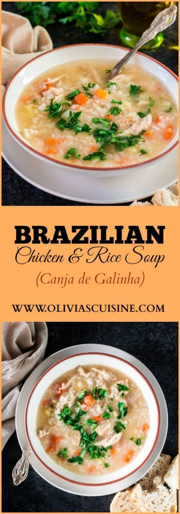 Brazilian Chicken and Rice Soup | www.oliviascuisine.com | Perfect for the cold weather of for when you are feeling sad and needing a bowl of grandma's love! :)