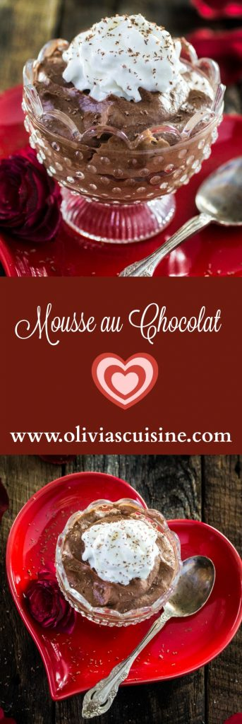 Mousse au Chocolat | www.oliviascuisine.com | Nothing says romance like homemade Mousse au Chocolat!