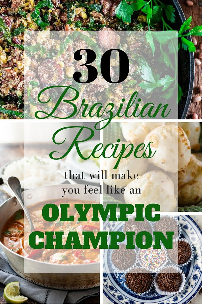 30 authentic brazilian recipes that will make you feel like an 30 authentic brazilian recipes that will make you feel like a olympic champion forumfinder Image collections