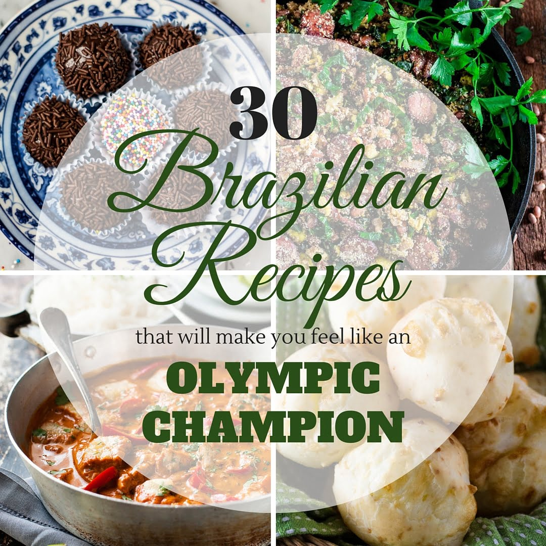 30 authentic brazilian recipes that will make you feel for Authentic cuisine