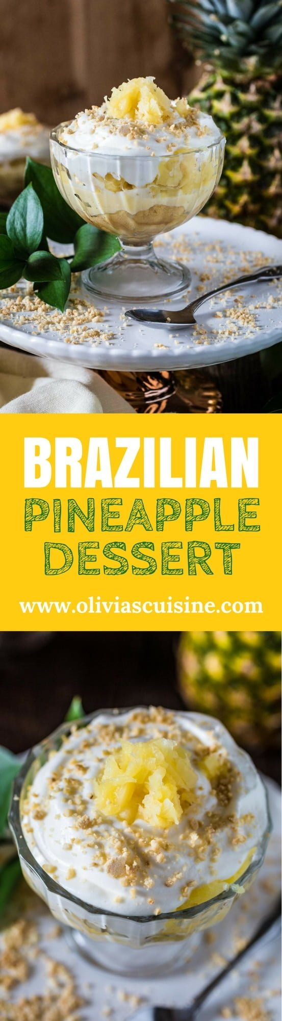 Brazilian Pineapple Dessert | www.oliviascuisine.com | Easy, delicious and tropical. What could be better than that? And don't worry. You get to make this all year round, since it's made with canned pineapples!