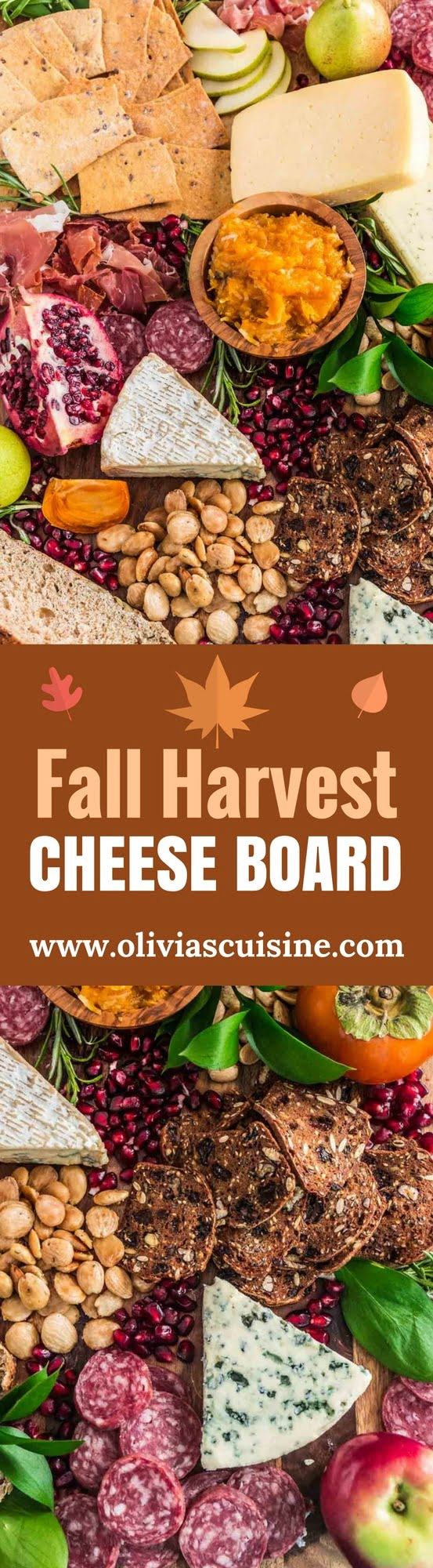 Fall Harvest Cheese Board | www.oliviascuisine.com | There's nothing easier and more reliable than a cheese board when hosting a party. With the Fall season upon us and Thanksgiving around the corner, I thought it would be fun to put together a tutorial on how to set up a beautiful Fall Harvest Cheese Board so you can wow your guests during the holiday season.
