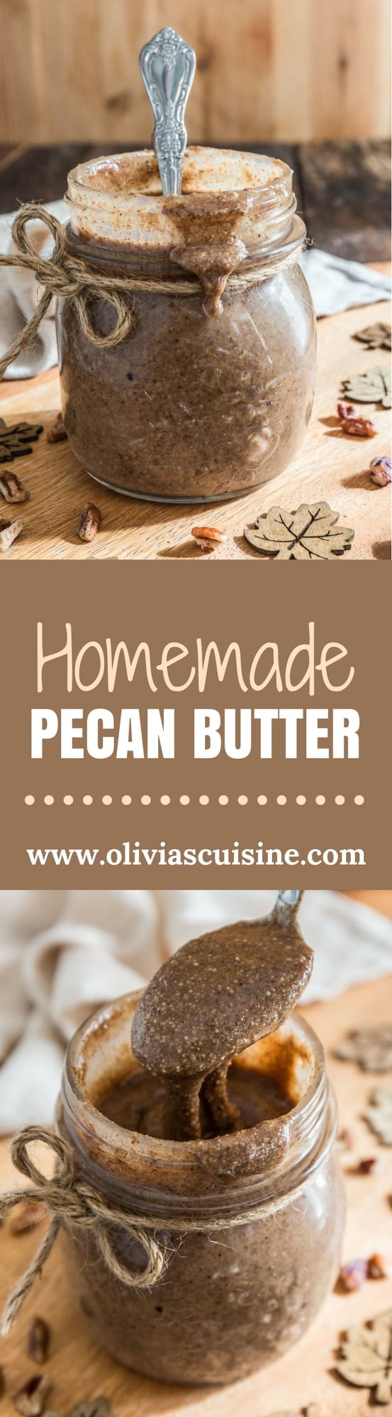 Homemade Pecan Butter | www.oliviascuisine.com | Why pay the big bucks for the store stuff when you can make your own Pecan Butter at home? Creamy, delicious and slightly spiced with some cinnamon. Perfect on toast, slathered on top of pancakes or waffles, added to smoothies or oatmeal and/or to give out as a holiday gift!