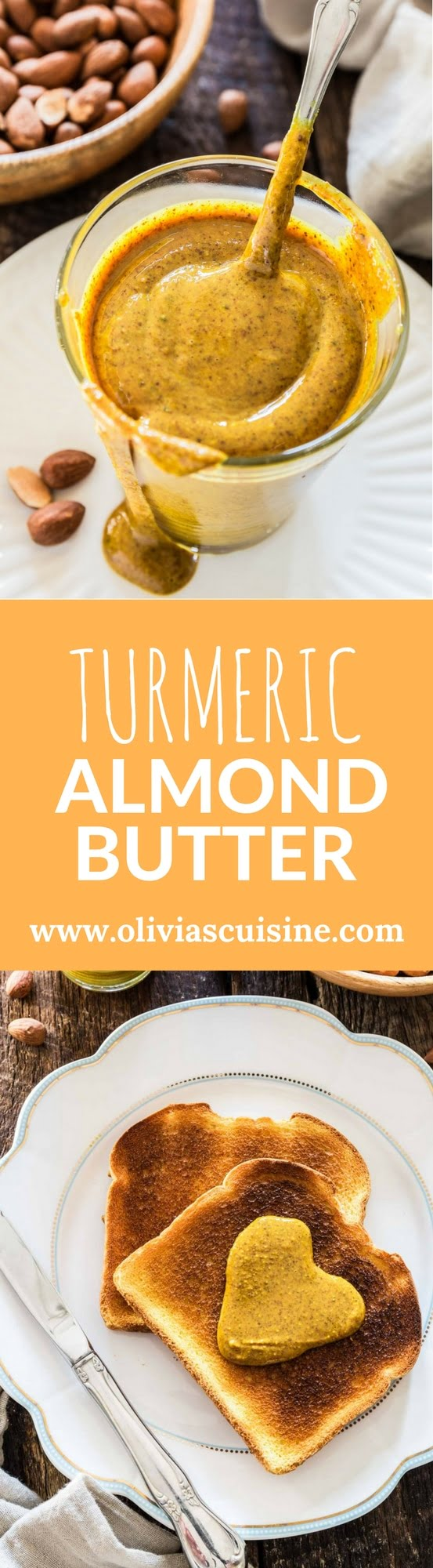 Turmeric Almond Butter | www.oliviascuisine.com | Nut butter lovers, rejoice! This almond butter mixed with turmeric is everything you're looking for: creamy, salty and good for you, loaded with health benefits from both the almonds and the turmeric.