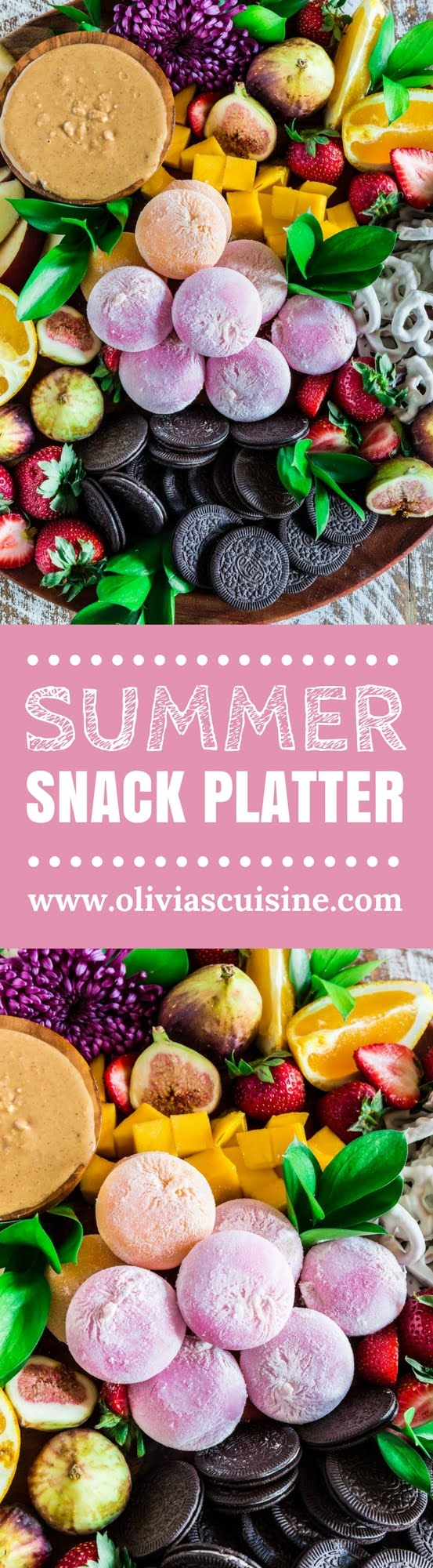 Summer Snack Platter | www.oliviascuisine.com | Seasonal summer fruit, cookies, pretzels and mochi ice cream makes this the summer snack platter of your dreams! (Recipe and food photography by @oliviascuisine.)