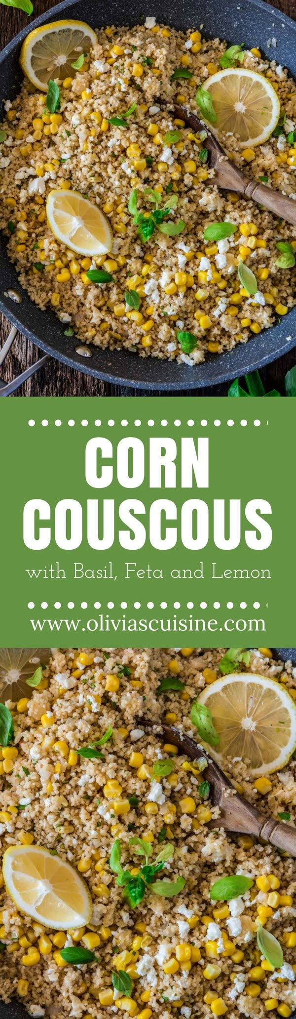 Corn Couscous with Basil, Feta and Lemon | www.oliviascuisine.com | This simple dish, packed with Mediterranean flavors, consists of only 7 main ingredients and is done in about 5 minutes. Serve it warm as a side dish, or cold as a salad. (Recipe and food photography by @oliviascuisine.)