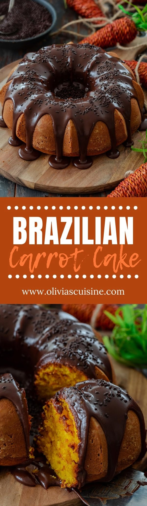Brazilian Carrot Cake | www.oliviascuisine.com | Quite different from the American version, this Brazilian Carrot Cake is the easiest carrot cake you'll ever make! Fluffy, moist, not-too-sweet and covered with lots of brigadeiro. (Recipe and food photography by @oliviascuisine.)