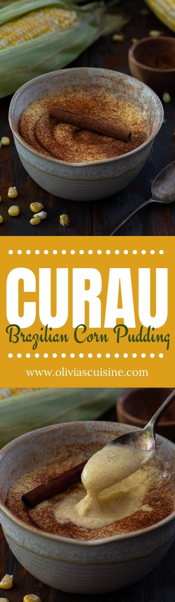 Curau de Milho (Brazilian Corn Pudding) | www.oliviascuisine.com | A traditional Brazilian dessert, Curau de Milho takes full advantage of fresh summer corn! Sweet and creamy, it can be enjoyed warm or cold. (Recipe and food photography by @oliviascuisine.)