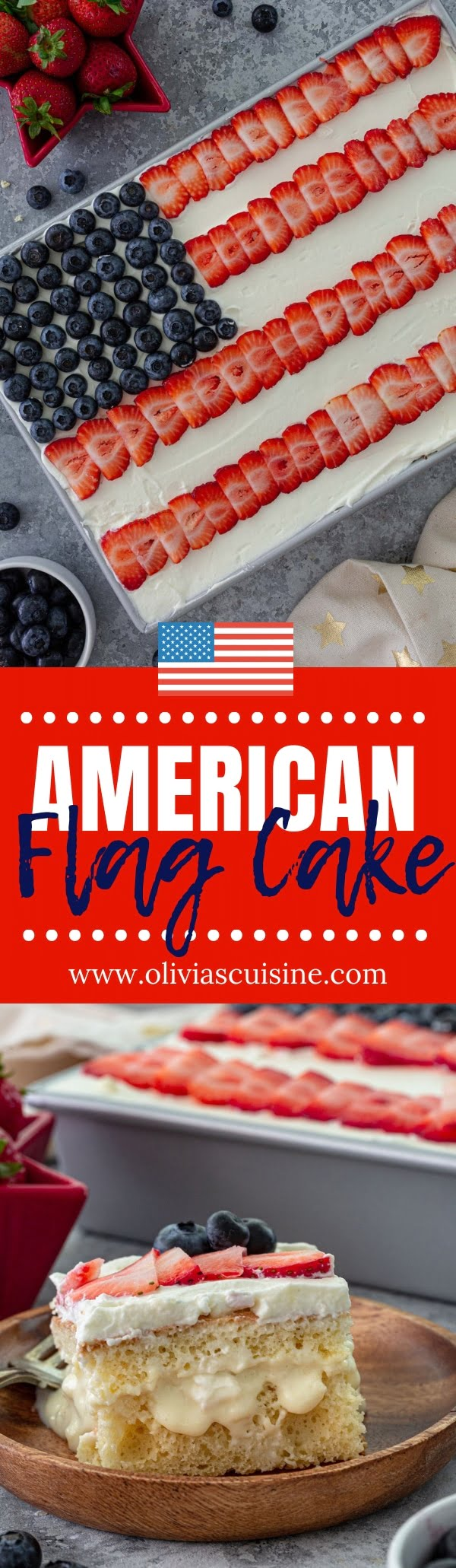 American Flag Cake | www.oliviascuisine.com | An American Flag Cake that not only looks pretty and patriotic but also tastes amazing? Yes, it exists! And it makes an eye-catching centerpiece for your Memorial Day or Fourth of July celebrations. (Recipe and food photography by @oliviascuisine.) #flagcake #redwhiteandblue #american #4thofjuly #memorialday