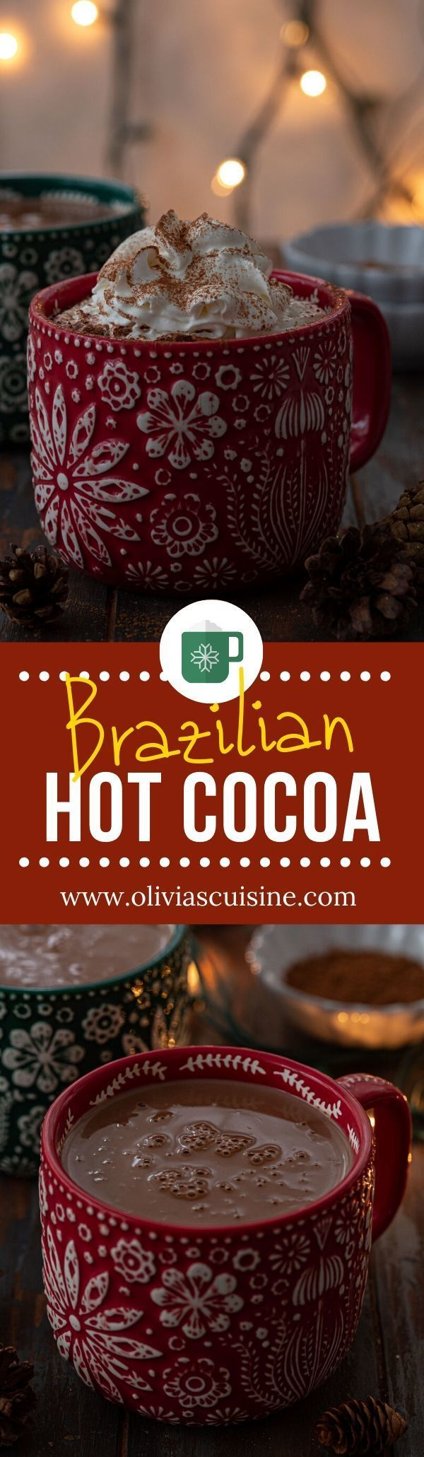 Brazilian Hot Cocoa | www.oliviascuisine.com | Brazilian Hot Cocoa is thick, silky and unbelievably creamy! A decadent treat to warm you up and sooth your soul. You'll want to sip this all winter long! (Follow @oliviascuisine for more delicious recipes!) #hotcocoa #hotchocolate #brazilianfood #comfortfood
